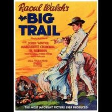 The Big Trail 1930 Adventure Western Romance